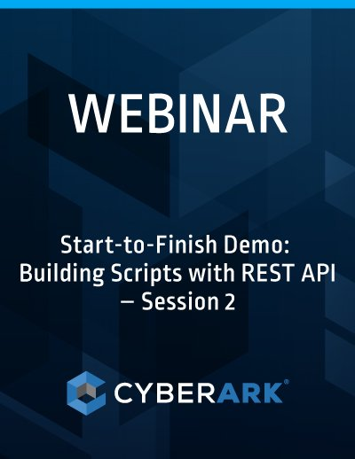 Start-to-Finish Demo: Building Scripts with REST API – Session 2
