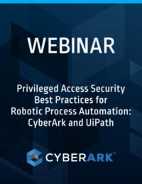 Enterprise RPA Security and Management | CyberArk RPA Security
