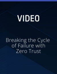 Breaking the Cycle of Failure with Zero Trust