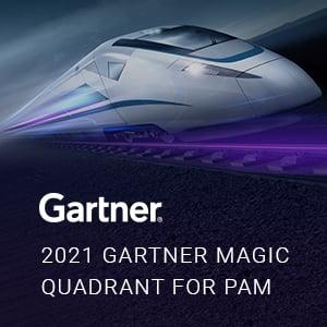 2021 GARTNER MAGIC QUADRANT FOR PAM